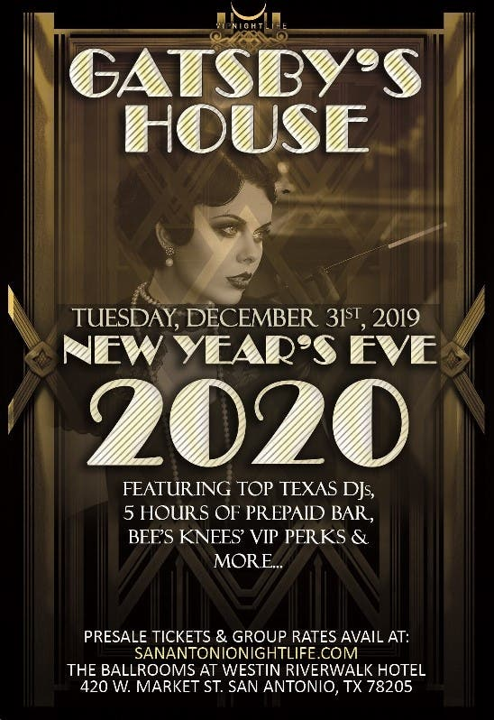 Dec 31   Gatsby's House - San Antonio New Year's Eve 2020 ...