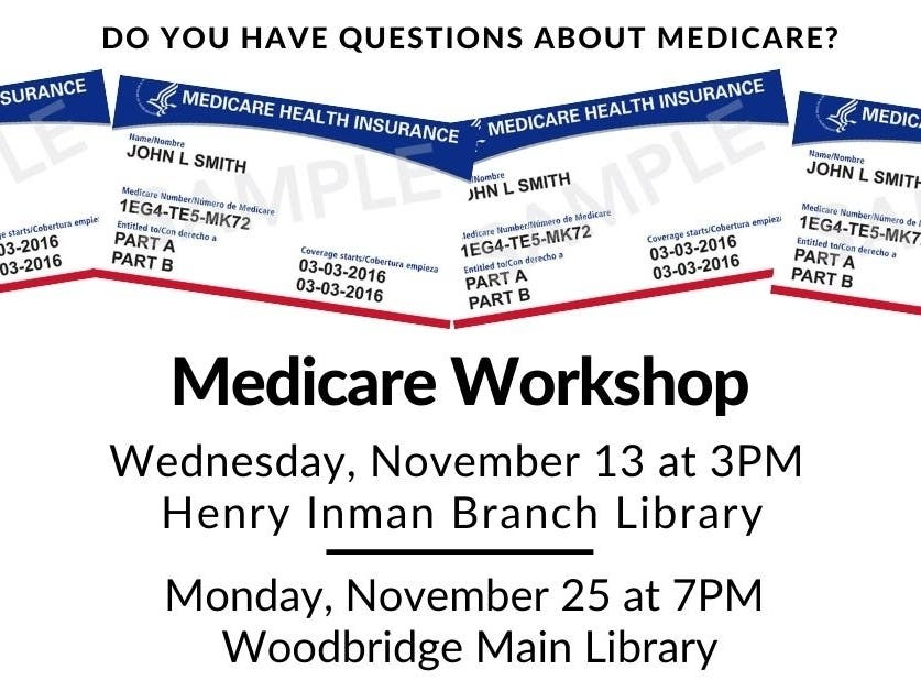 Medicare Workshops at the Woodbridge Library! - Patch.com