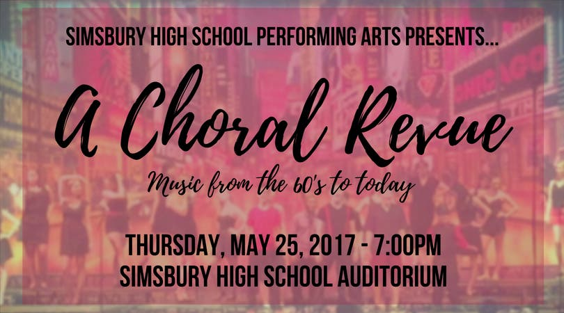 Choral Revue at Simsbury High School to Feature Music Throughout the