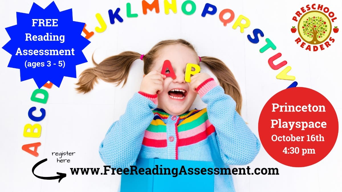 Oct 16 | Ages 3 - 5, Free Reading Assessment | Princeton, NJ ...
