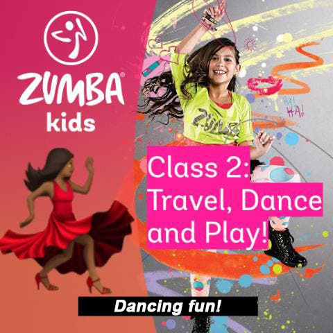 Online Zumba Kids - Travel, Dance, and Play - Class 2!