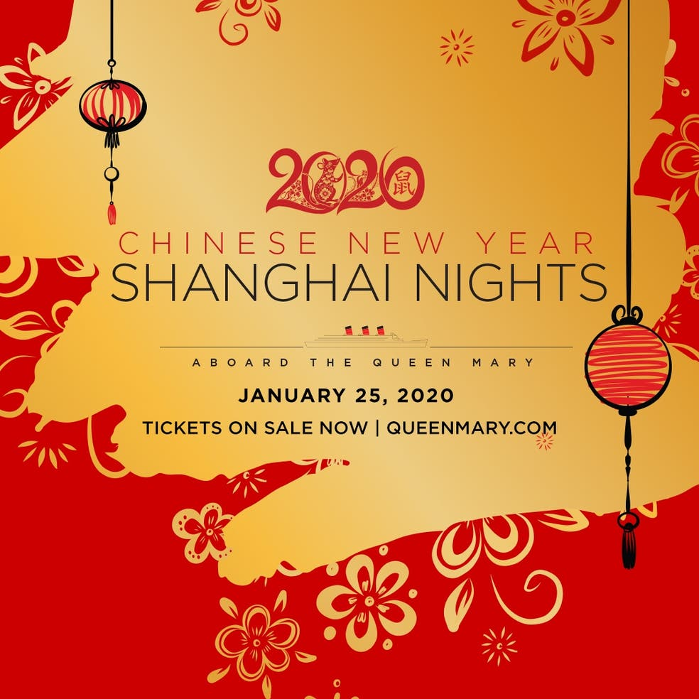 Chinese New Year: Shanghai Nights Aboard the Queen Mary ...