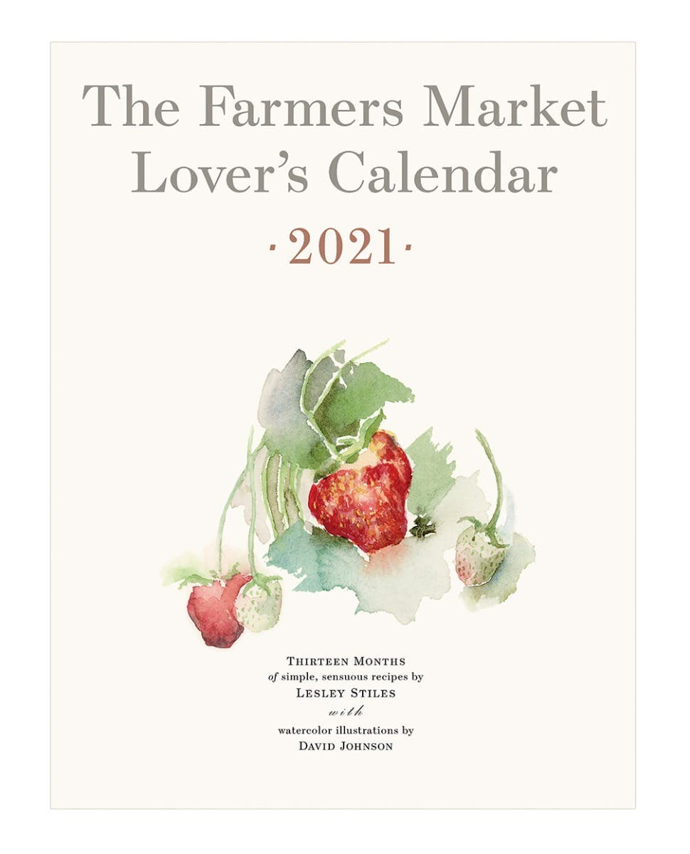2021 Farmers Market Lover's Calendar available now ...