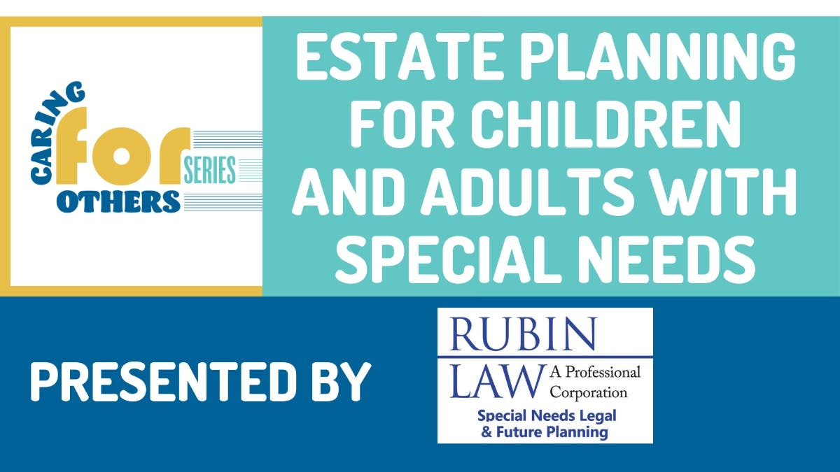 Estate Planning For Special Needs >> Sep 24 Estate Planning For Children And Adults With