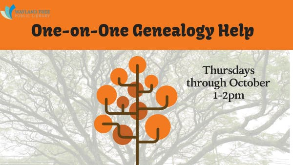 Sep 5 | One-on-One Genealogy Help | Wayland, MA Patch