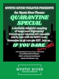 Mystic River Theater's Quarantine Special