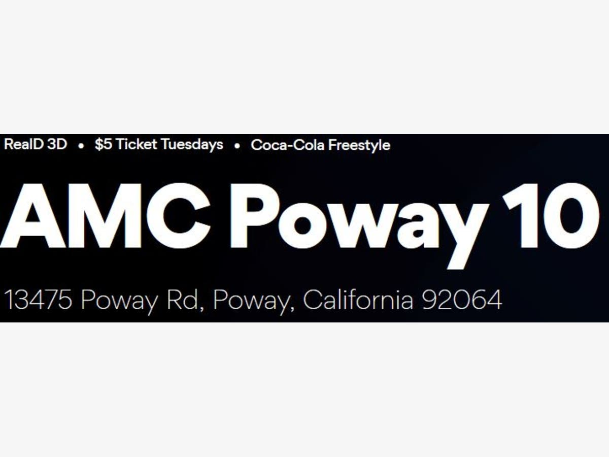 image regarding Amc Printable Tickets named Poway AMC Theatre Poway, CA Patch