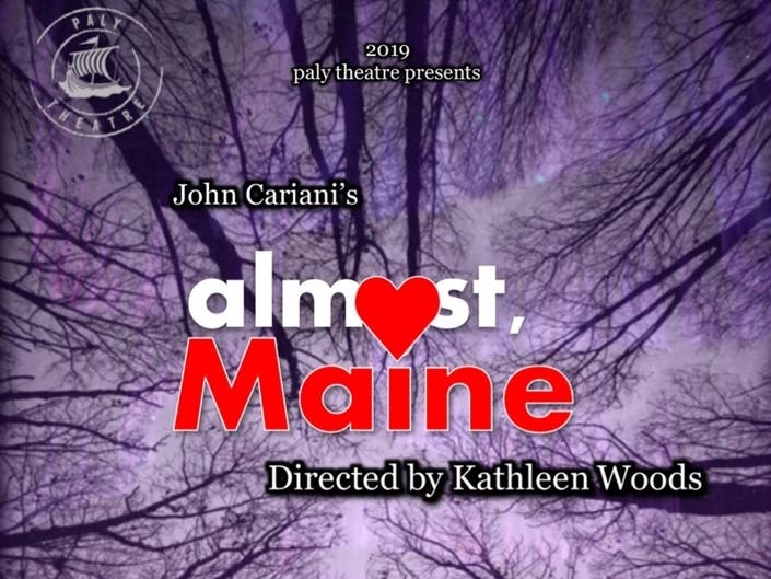PALY Theatre: Almost, Maine