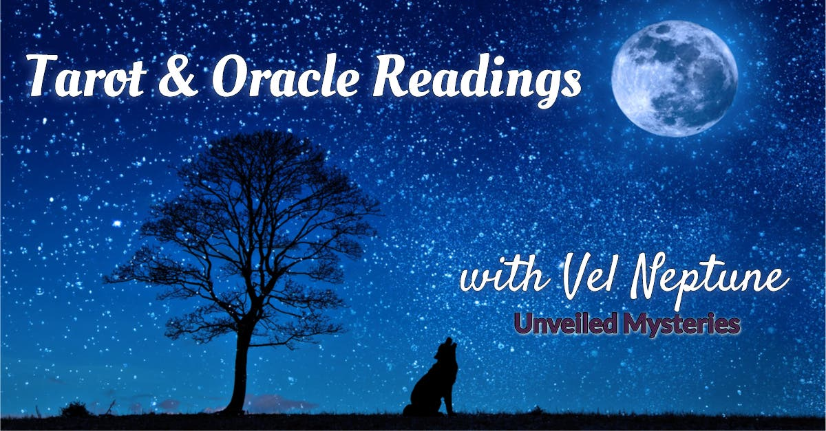 Tarot & Oracle Readings with Vel Neptune