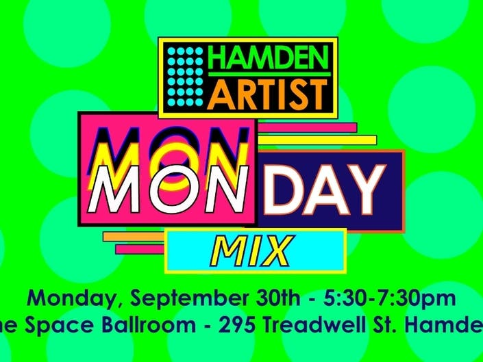 The Monday Mix - Artist Happy Hour at The Space Ballroom