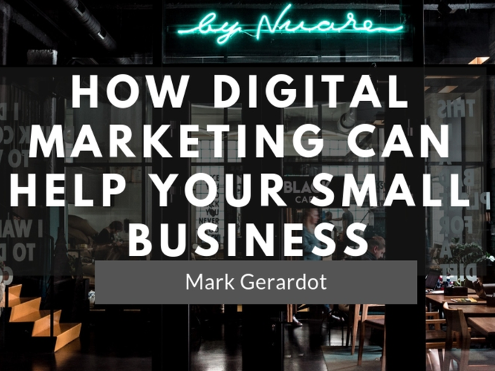 How Digital Marketing Can Help Your Small Business