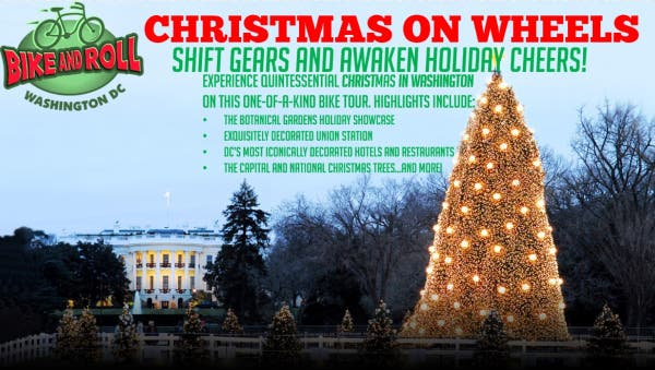 Christmas Events Dc 2019.Dec 6 Bike And Roll Dc Presents Christmas On Wheels Tour