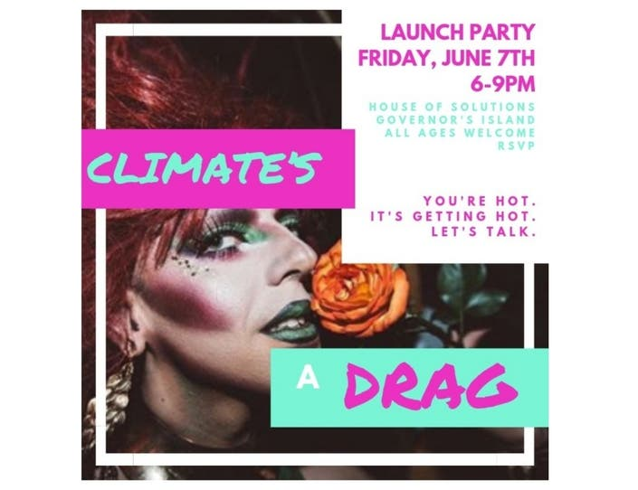 Drag Queens Kick-Off Climate Solutions Installation On Gov Island