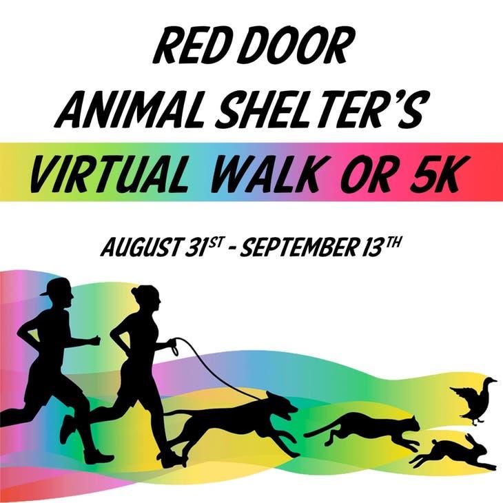Red Door Animal Shelter's Virtual 5K or Walk