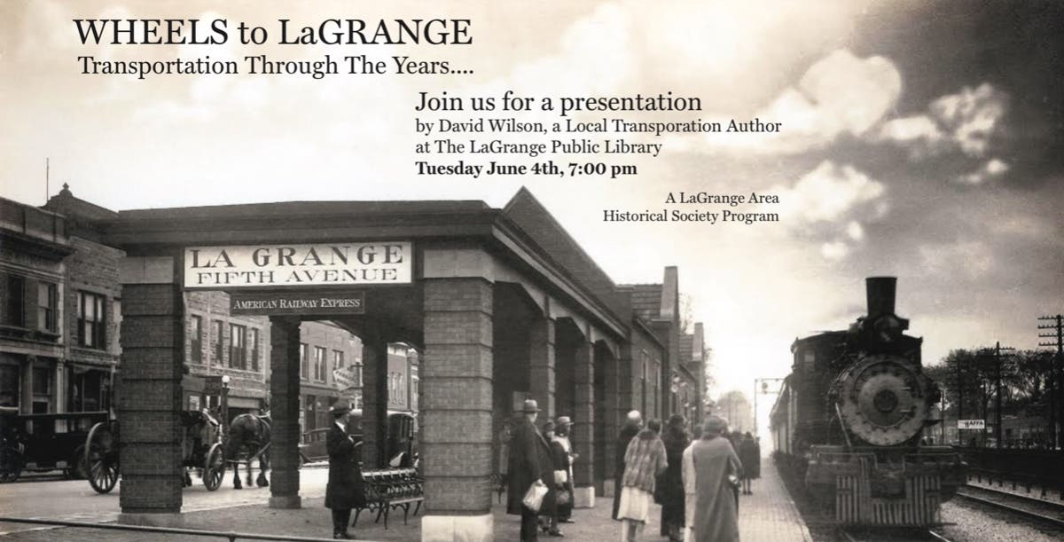 Jun 4 | Wheels to La Grange: Transportation Through the