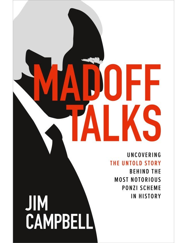 White Collar Week: Madoff Talks, with Guest: Jim Campbell