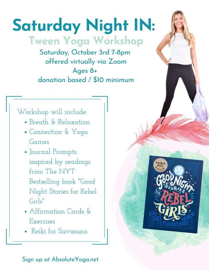 Saturday Night In Tween Yoga Workshop