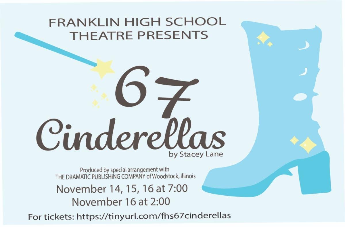 Nov 16 | Franklin High School Theatre Presents: 67 ...