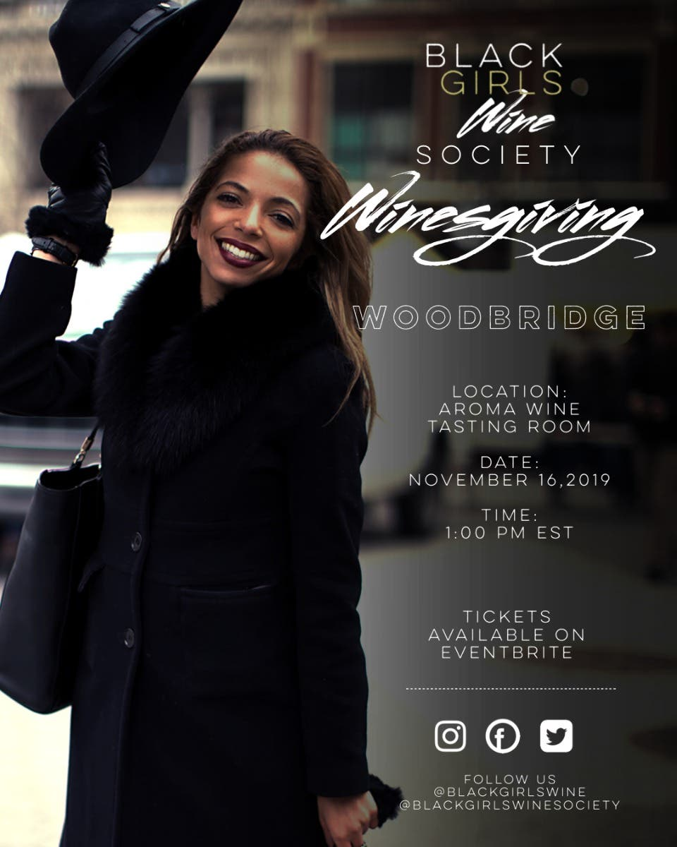 Nov 16 | Black Girls Wine Society Winesgiving | Woodbridge - Patch.com