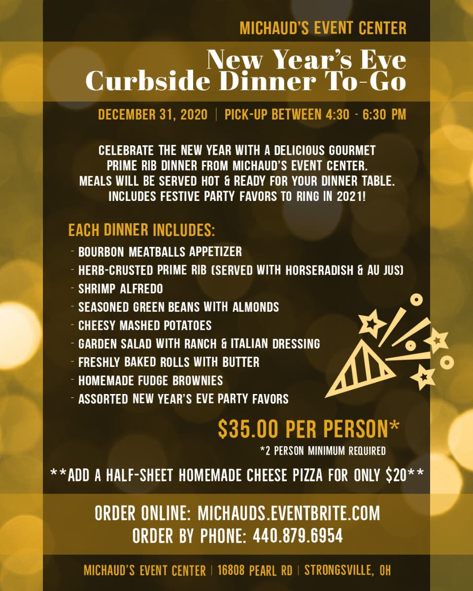 Dec 31 | Michaud's New Year's Eve Curbside Dinner To-Go | Strongsville, OH Patch