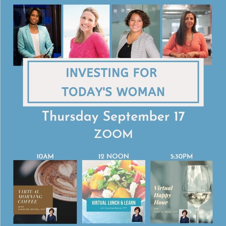 Investing for Today's Woman: 10am, 12noon, or 5:30pm