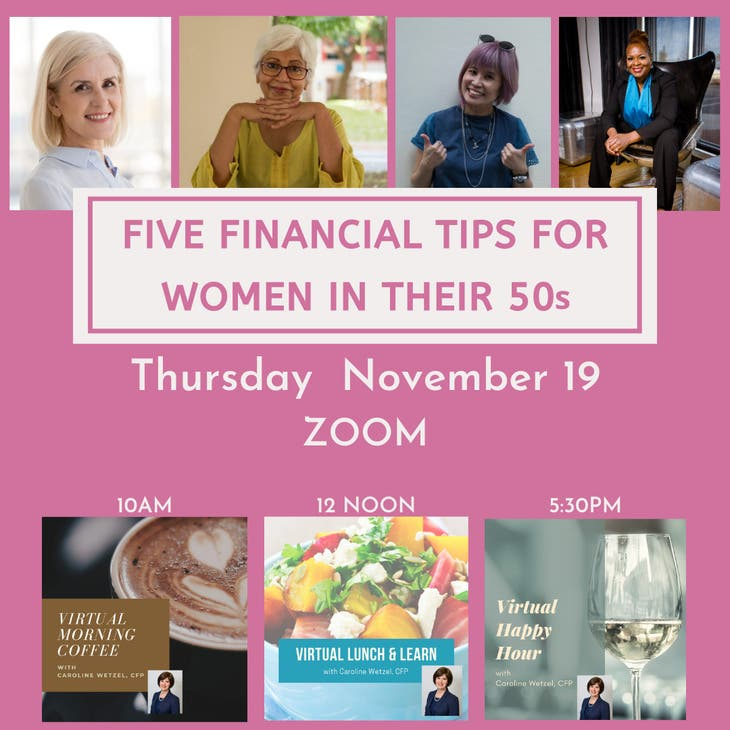5 Financial Tips for Women in their 50s: 10am, 12 noon, or 5:30pm