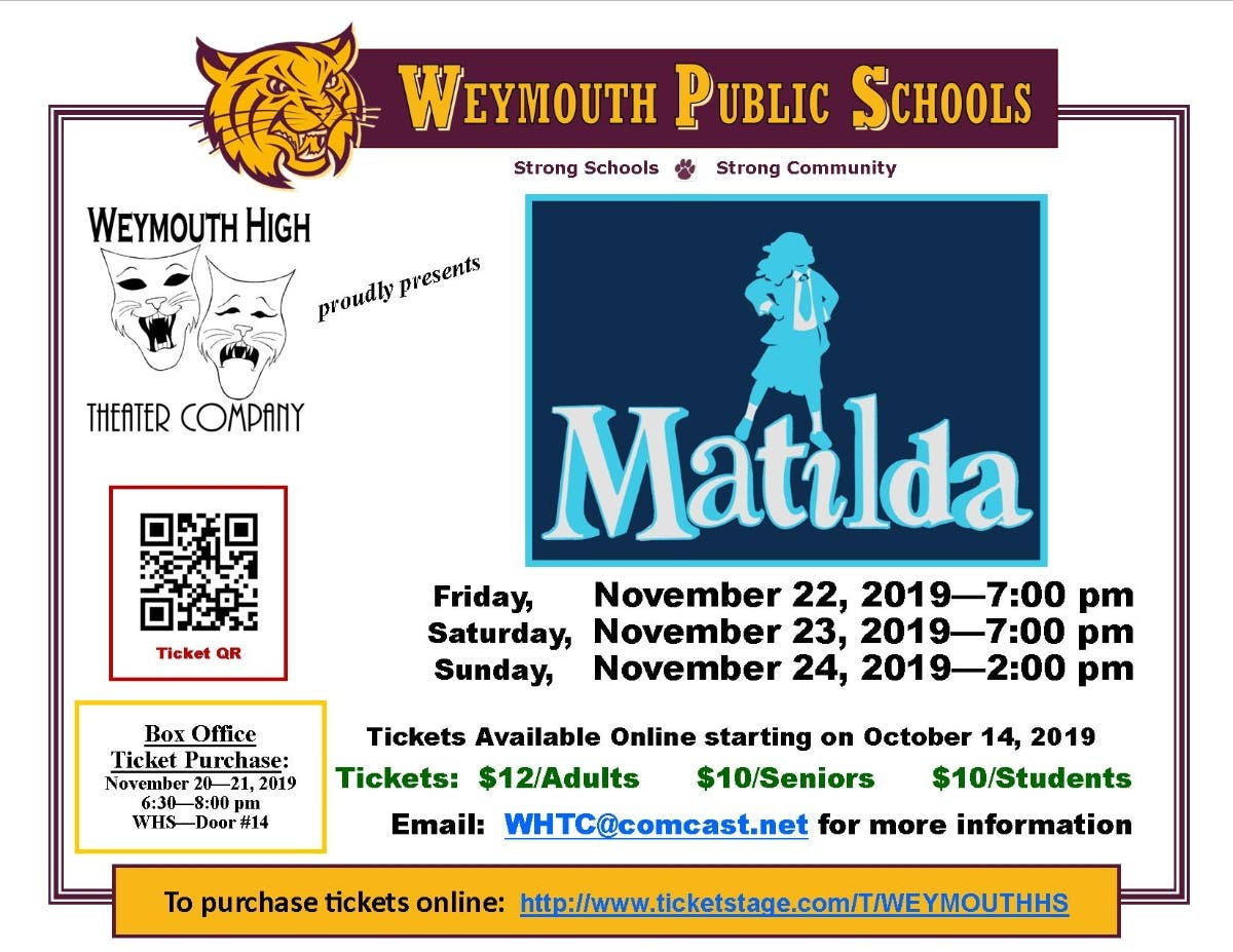 Nov 22 | Weymouth High Theater Company proudly presents Matilda | Weymouth, MA - Patch.com