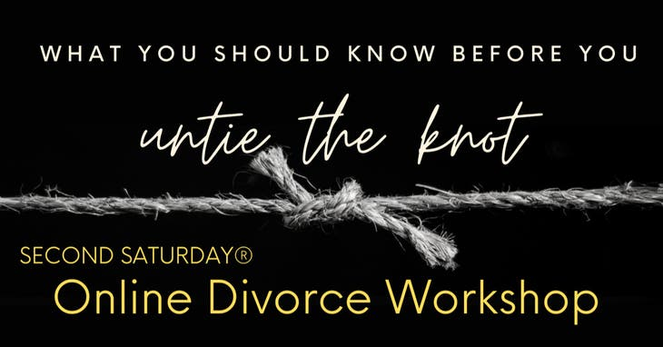 What to know BEFORE you divorce, online workshop