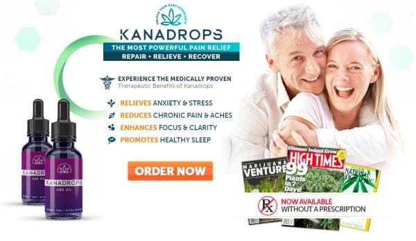 Kanadrops cbd oil Benefits, Ingredients, Cost & Buy!!