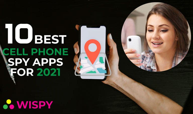 2021 Best Cell Phone 10 Best Reliable Cell Phone Spy Apps 2021 | TheWiSpy   Encinitas