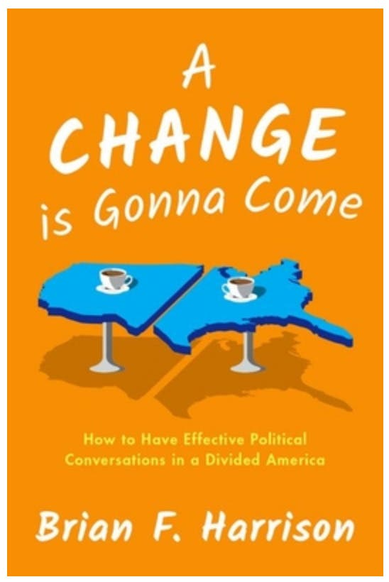 Brian F. Harrison & Betsy Sinclair: A Change is Gonna Come