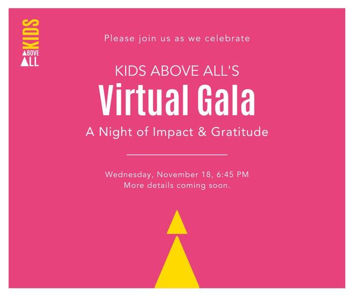 Kids Above All Virtual Gala