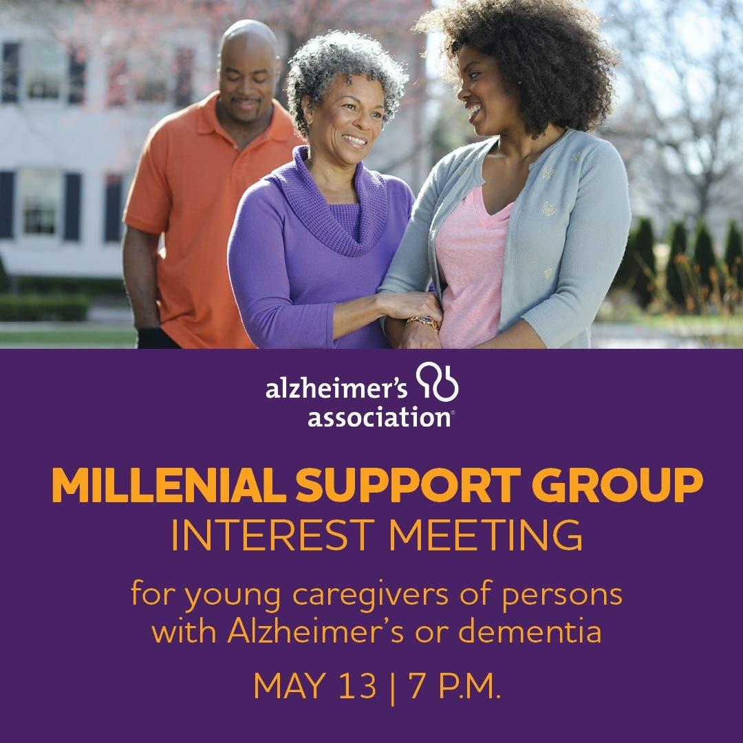 Alzheimer's Association Millennial Support Group Interest Meeting