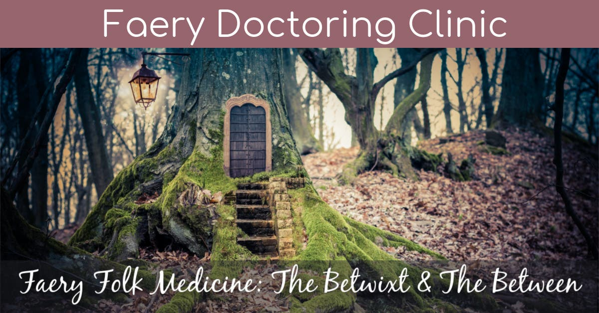 Faery Doctoring Clinic