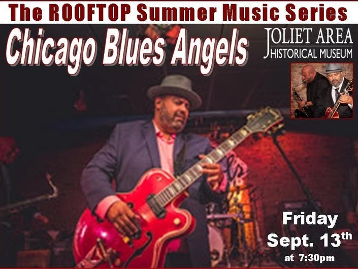 The CHICAGO BLUES ANGELS play the Joliet Museums Outdoor Rooftop