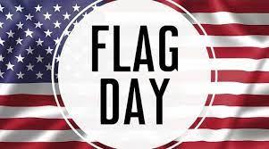 Happy Flag Day, Monday, June 14, 2021