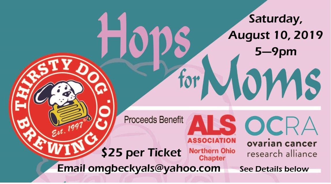 Aug 10 Hops For Moms Als Cancer Fundraiser Akron Oh Patch