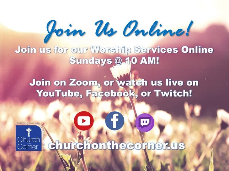 Online Daily Prayer & Sunday Services @ The Church on the Corner!
