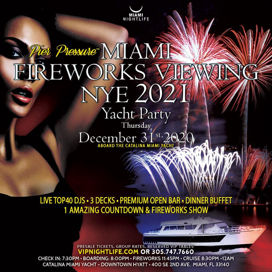 Dec 31 Pier Pressure Miami Fireworks Viewing New Year S Eve Yacht Party Miami Fl Patch